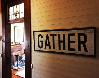 Rustic sign, Gather, 20 x 47