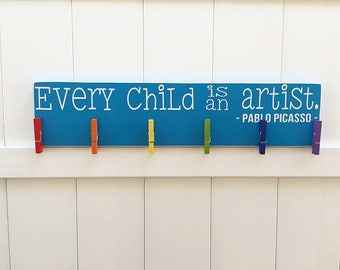 READY TO SHIP // Every Child is An Artist // Art Work Display // Kid Wall Art // Pablo Picasso // Child Artwork Hanger// Child's Art Display