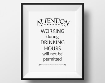 Sign for Home Bar, Funny Drink Sign, Man Cave Sign Ideas, Bar Decor, No Working During Drinking, Funny Kitchen Sign, Cubicle Decor