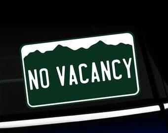 Small Colorado No Vacancy - Bumper Sticker