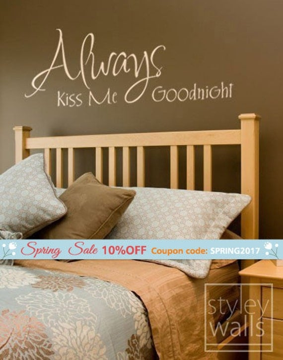 Always Kiss Me Goodnight Wall Decal Romantic Vinyl Words - Custom vinyl wall decals groupon