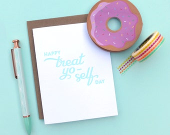 treat yo-self letterpress card