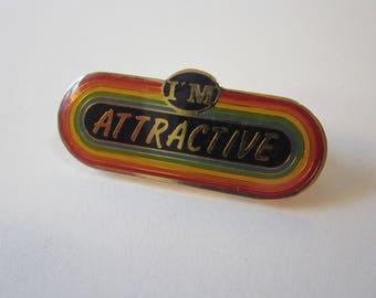 vintage pin - I'M ATTRACTIVE - rainbow pin, lapel pin, hat pin, tack pin - retro rainbow pin