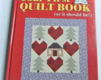 Your First Quilt Book by Carol Doak