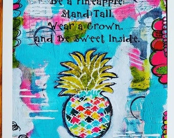 Be a Pineapple Stand Tall Art print, Abstract Art Print, Mixed Media Collage Art, Painting, LDS Art, Bohemian,  Nursery  by Judie Parsons