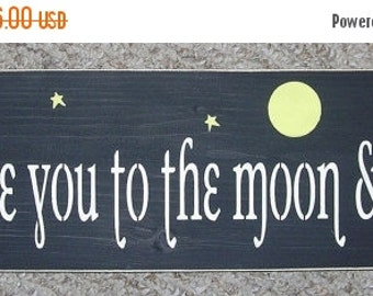 ON SALE TODAY Wooden Sign I love you to the moon and back Inspirational Quote You Pick Colors 6 x 18