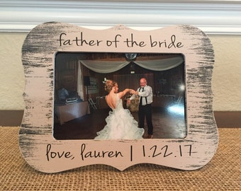 Father of the bride picture frame forever and always your little girl father of the bride gift for dad I loved you first frame