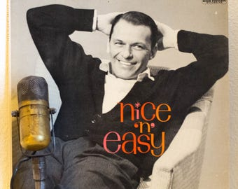 "ON SALE Frank Sinatra Vinyl Record Album 1960s Music Vocalist Swing Easy Listening ""Nice 'N' Easy"" (1960 Mono Reprise w'""I've Got A Crush On"