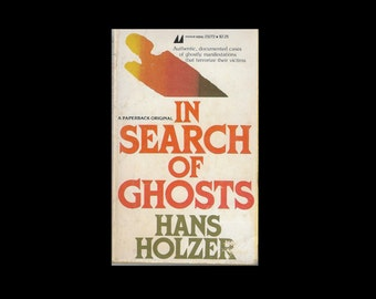 Vintage Paperback: In Search of Ghosts, by Hans Holzer. 1980s Book.