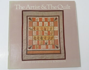 The Artist & The Quilt, Robinson,  Creative Art Quilts, Creative New Quilt Designs and Designers, A Borzoi Book