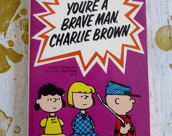 You Are A Brave Man Charlie Brown  1st ed  1969 PEANUTS Softcover Book Charles Schultz