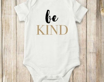 Be, Kind, Onesie, shirt, Baby Clothes, Toddler Clothes,  bodysuit, children clothing, baby, tops,shirt