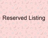 Reserved listing for B.R.