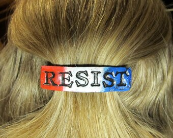 Barrette with the word Resist in Patriotic Colors Red White and Blue Resistance Action French Hair Clip Pony Tail