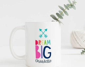 Dream Big Personalised Mug