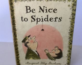 Be Nice to Spiders, vintage children's book from 1967 by Margaret Bloy Graham  -  Weekly Readers Children's Book Club