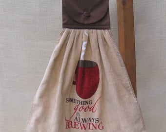 "Coffee Kitchen Tea Towel, Hanging Dish Towel, ""Something good is always brewing"", Saying Towel, Coffee Lovers Gift, Coffee Towel"