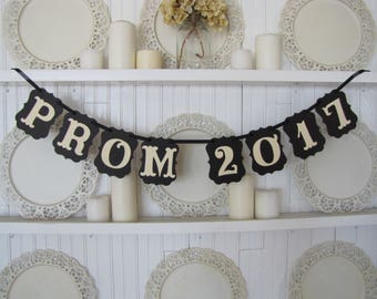 Custom order for MERON-PROM 2017  with Priority Shipping-Banner, Prom Decoration, Prom Sign, Prom 2017, High School Prom