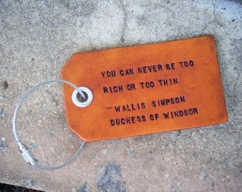 Wallace Simpson Quote Leather Luggage Tag With Four Tie Options