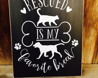 Rescued is my favorite Breed-  Family pet, Home, hearts, Wood home decor sign, with vinyl lettering. Subway ARt, wall hanging, rescue animal