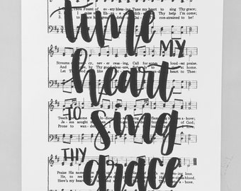 Come Thou Fount Handlettered Hymn - Tune My Heart to Sing Thy Grace