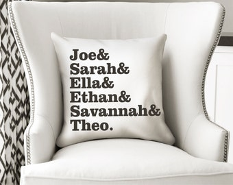 Personalized Family Name Pillow Kids Names Family Gift Custom Pillow Family Names Throw Pillow Holiday Gift Hostess Gift New Home Gift