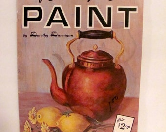 Of Course You Can Paint by Dorothy Dunnigan