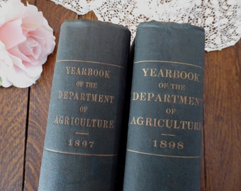 TWO Yearbook of Department of Agriculture 1897 & 1898