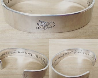 Your wings were ready but my heart was not ...cuff bracelet...