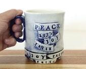 EXPRESSives- Ceramic Mug - Peace, Love, Joy, Faith