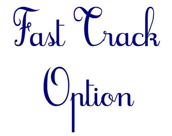 Fast Track Option   First proof within 7 days
