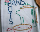 "Vintage, Flour Sack Unused Towel, ""Pots & Pans"" Hand Embroidery, Cross Stich, Kitchen Towels"