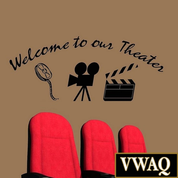 Home Movie Theater Decor Wall Decal Welcome To Our Theater