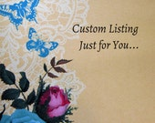 Custom Listing  - Just for You!!