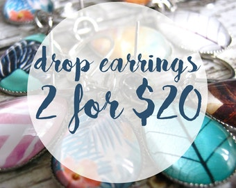 Glass Drop Earrings 2 for 20 - Vibrant Photo Jewelry Deal
