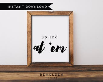 Digital Download, Wall Art Prints, Positive Quote, Inspirational Printable, Printable, Office Wall Art, Dorm Wall Art, Dorm Art, Quote print