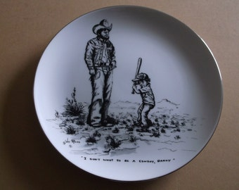 """1979 William Rains Collector Plate """"I Don't Want To Be A Cowboy ,Daddy"""" Signed and Numbered"""