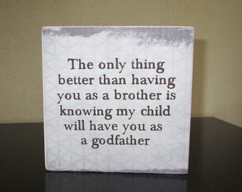 Godfather Gift Godfather Sign Brother-Godfather Box Sign Gift for Godparents Baptism or Christening gifts personalized godfather gift