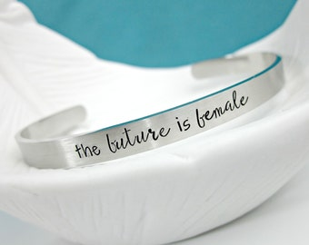 The Future is Female - Resist - She Persisted - Women's Rights - Tolerance - Unity - Persist - Feminism - Feminist - Cuff Bracelet
