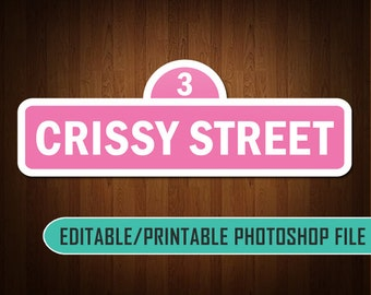 Digital Sesame Street Sign - Pink/White - (Editable) - Photoshop Compatible - KDEDF0011