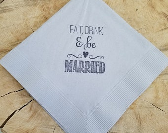 Rustic Dove Grey Eat Drink and Be Married Napkins Wedding Paper Cocktail Napkins - set of 50