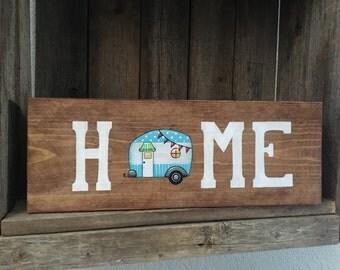 Vintage Camper, Camper Decor, Home sign, Camper Sign, RV Decor, Trailer Decor, Travel Trailer Sign, RV Sign, Camping Decor, Wood Sign