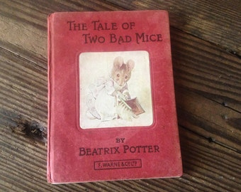 1904 Beatrix Potter, The Tale of Two Bad Mice,  Childrens Book, Hardcover Illustrated