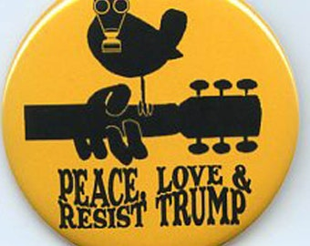 Peace Love & Resist Trump button