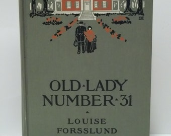 Vintage 1909 OLD LADY NUMBER 31 Book Novel