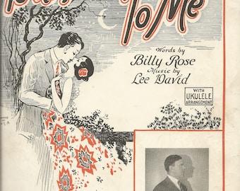 Vintage 1926 Tonight You Belong to Me Sheet Music Love Song
