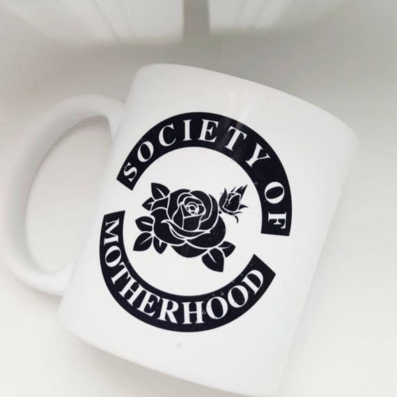 "Handmade Fine & Dandy ""Society Of Motherhood"" Coffee Mug - Motherhood Coffee Cup - Handmade Coffee Mug"