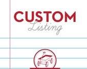 Custom Listing for Michaela