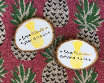 PAIR of Friendship Wood Rounds || Pineapple Signs || Best Friends Gift
