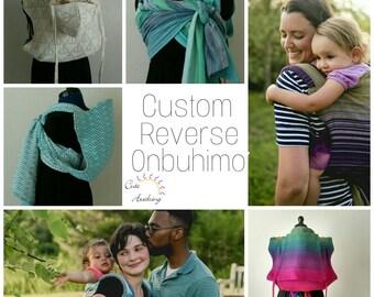 Custom Reverse Onbuhimo